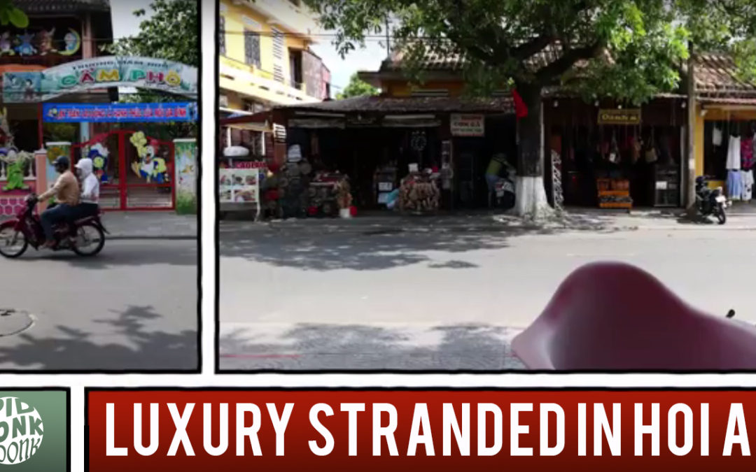 DONK GOES TO SE ASIA: Luxury Stranded in Hoi An [Episode 9]