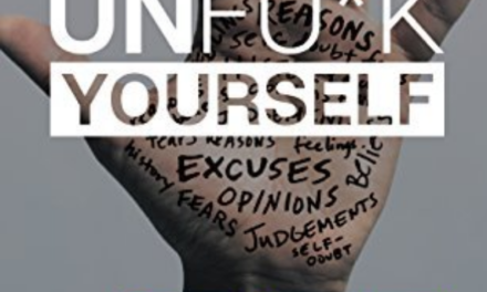 Is it time to UNFU*K YOURSELF?